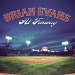 Brian Evans At Fenway Cover