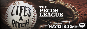 The Pecos League Life's a Pitch Fox Sports 1 Graphic