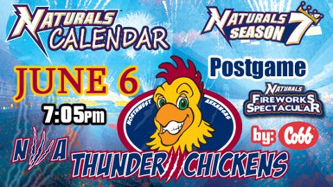 Northwest Arkansas Naturals Thunder Chickens June 6