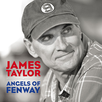 James Taylor Angels of Fenway