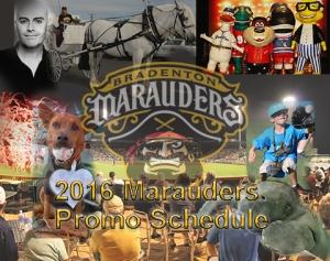 Bradenton Mauraders 2016 Promo Schedule