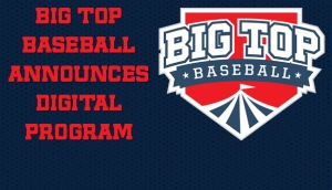 Big Top Baseball Programs Go Digital