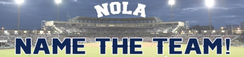 New Orleans Zephyrs Name the Team