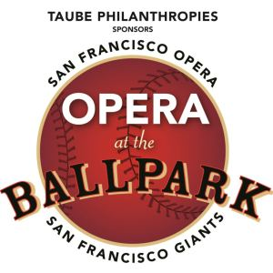 San Francisco Giants Opera at the Ballpark