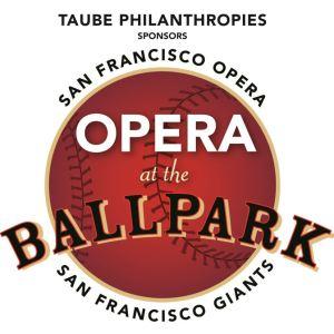 San Francisco Giants Opera at the Ballpark